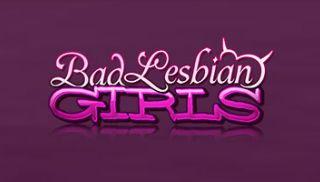 Bad Lesbian Girls